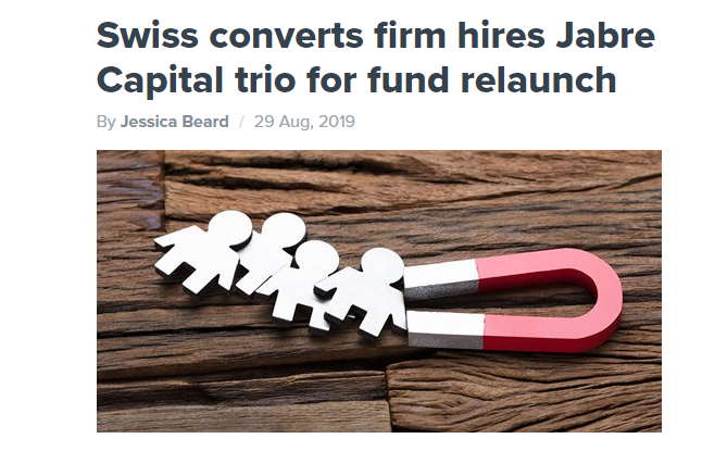 Swiss converts firm hires Jabre Capital trio for fund relaunch